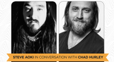 IMS ENGAGE: STEVE AOKI 'IN CONVERSATION' WITH CHAD HURLEY